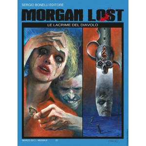 Morgan Lost (M24) - N° 18 - Le Lacrime Del Diavolo - Bonelli Editore