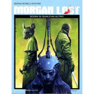 Morgan Lost (M24) - N° 20 - Sogni Di Qualcun Altro - Bonelli Editore