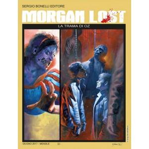Morgan Lost (M24) - N° 21 - La Trama Di Oz - Bonelli Editore