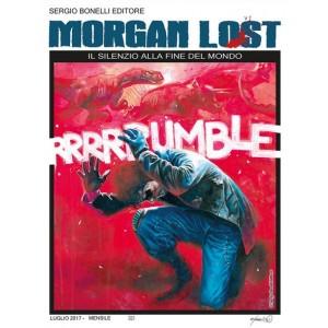 Morgan Lost (M24) - N° 22 - Il Silenzio Alla Fine Del Mondo - Bonelli Editore