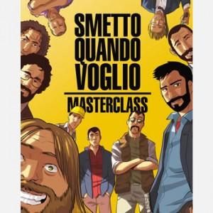 I libri de La Gazzetta dello Sport Smetto quando voglio - Masterclass (cover Bevilacqua)
