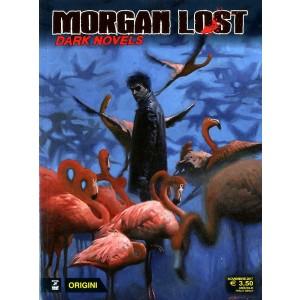 Morgan Lost Dark Novels - Morgan Lost Dark Novels - Morgan Lost Bonelli Editore