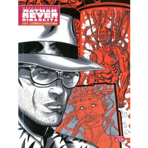 Nathan Never Rinascita - N° 4 - L'Uomo E La Macchina - Bonelli Editore