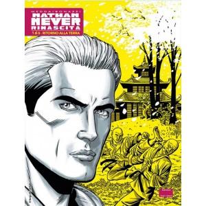 Nathan Never Rinascita (M6) - N° 1 - Ritorno Alla Terra - Bonelli Editore