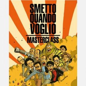 I libri de La Gazzetta dello Sport Smetto quando voglio - Masterclass (cover Zerocalcare)