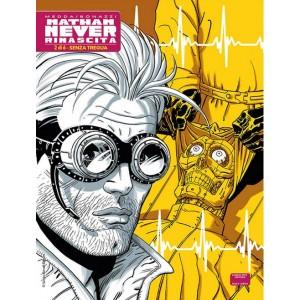 Nathan Never Rinascita (M6) - N° 2 - Senza Tregua - Bonelli Editore