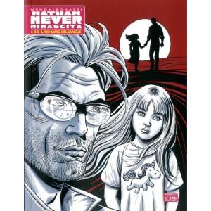 Nathan Never Rinascita (M6) - N° 6 - Il Richiamo Del Sangue - Bonelli Editore