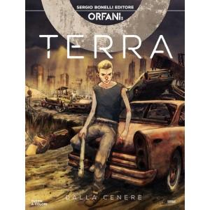 Orfani - N° 40 - Dalla Cenere - Terra Bonelli Editore