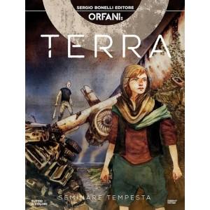 Orfani - N° 41 - Seminare Tempesta - Terra Bonelli Editore