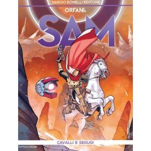 Orfani - N° 46 - Cavalli E Segugi - Sam Bonelli Editore