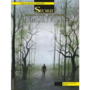 Storie - N° 62 - Memoryville - Bonelli Editore