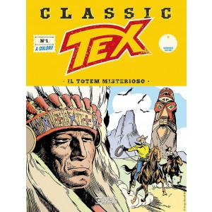 Tex Classic - N° 1 - Il Totem Misterioso - Bonelli Editore