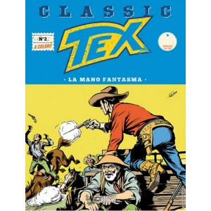 Tex Classic - N° 2 - La Mano Fantasma - Bonelli Editore