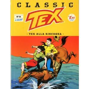Tex Classic - N° 16 - Tex Alla Riscossa - Bonelli Editore