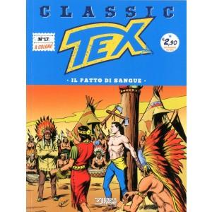 Tex Classic - N° 17 - Il Patto Di Sangue - Bonelli Editore
