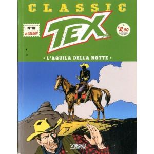 Tex Classic - N° 18 - L'Aquila Della Notte - Bonelli Editore
