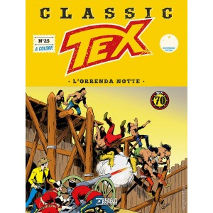 Tex Classic - N° 25 - L'Orrenda Notte - Bonelli Editore