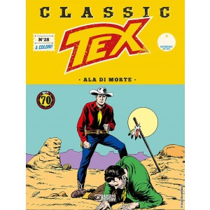 Tex Classic - N° 28 - Ala Di Morte - Bonelli Editore