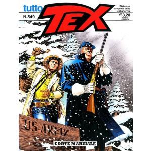 Tutto Tex - N° 549 - Corte Marziale - Bonelli Editore