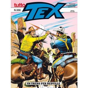 Tutto Tex - N° 550 - Un Treno Per Redville - Bonelli Editore