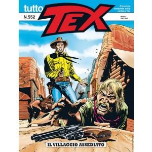 Tutto Tex - N° 552 - Il Villaggio Assediato - Bonelli Editore