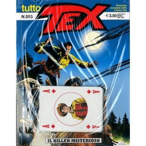 Tutto Tex - N° 555 - Il Killer Misterioso - Bonelli Editore