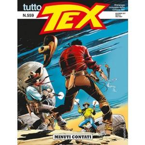 Tutto Tex - N° 559 - Minuti Contati - Bonelli Editore