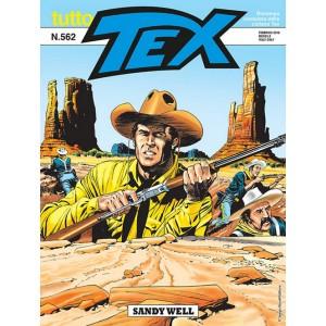 Tutto Tex - N° 562 - Sandy Well - Bonelli Editore