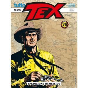 Tutto Tex - N° 563 - Spedizione In Messico - Bonelli Editore