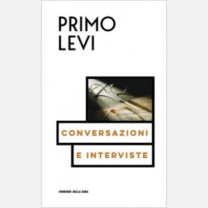 Le opere di Primo Levi Conversazioni e interviste 1963-1987