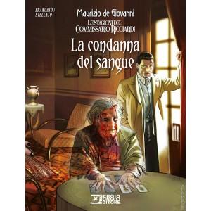Romanzi A Fumetti Bonelli - N° 36 - La Condanna Del Sangue - Commissario Ricciardi Bonelli Editore