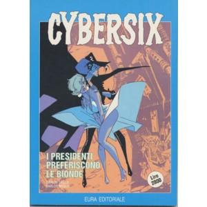 Cybersix - N° 2 - I Presidenti Preferiscono Le Bionde - Editoriale Aurea