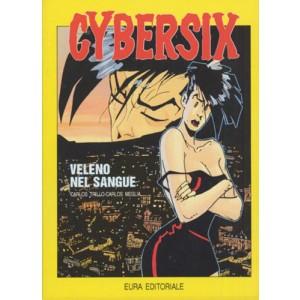 Cybersix - N° 3 - Veleno Nel Sangue - Editoriale Aurea