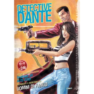 Detective Dante - N° 2 - Uomini Di Fango - Editoriale Aurea