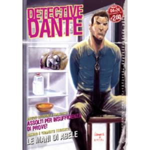 Detective Dante - N° 4 - Mani Di Abele - Editoriale Aurea