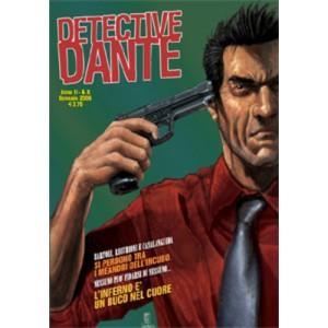 Detective Dante - N° 8 - Inferno E' Un Buco Nel Cuore - Editoriale Aurea