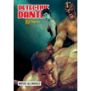 Detective Dante - N° 13 - Messo All'Angolo - Editoriale Aurea