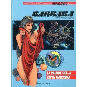 Euracomix - N° 5 - La Palude Della Citta' Fantasma - Barbara Editoriale Aurea