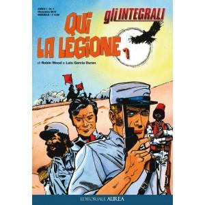 Integrali (Gli) - N° 1 - Qui La Legione 1 - Qui La Legione Editoriale Aurea