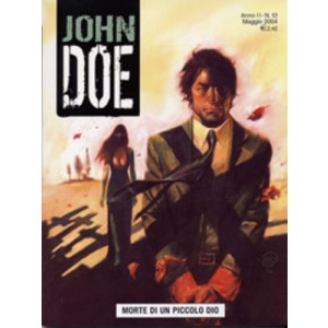 John Doe - N° 12 - Morte Di Un Piccolo Dio - Editoriale Aurea