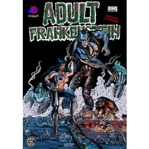 Adult Frankenstein - Adult Frankenstein - B-Brand Comix Ef Edizioni