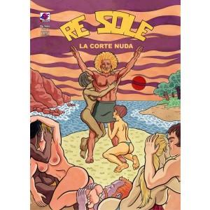 Re Sole - N° 1 - La Corte Nuda - Erotika Ef Edizioni