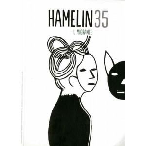 Hamelin - N° 35 - Il Migrante - Hamelin Ass. Culturale