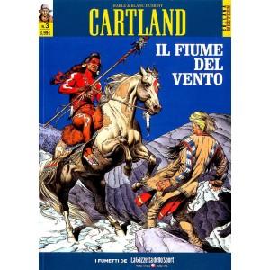 Cartland (M5) - N° 3 - Il Fiume Del Vento - Collana Western La Gazzetta Dello Sport