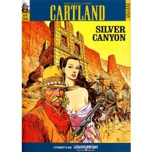 Cartland (M5) - N° 4 - Silver Canyon - Collana Western La Gazzetta Dello Sport