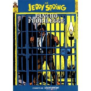Jerry Spring - N° 7 - Pancho Fuorilegge - Collana Western La Gazzetta Dello Sport