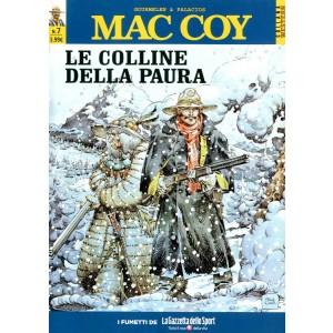 Mac Coy - N° 7 - Le Colline Della Paura - La Gazzetta Dello Sport