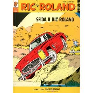 Ric Roland - N° 13 - Sfida A Ric Roland - Giallo La Gazzetta Dello Sport