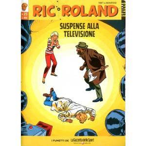 Ric Roland - N° 25 - Suspense Alla Televisione - Giallo La Gazzetta Dello Sport