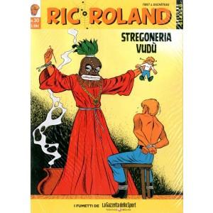 Ric Roland - N° 30 - Stregoneria Vudu - Giallo La Gazzetta Dello Sport